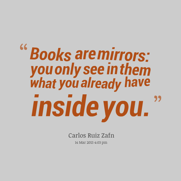 I Love You Quotes Books : ... -you-can-only-see-in-them-what-you-already-have-inside-you-book-quote